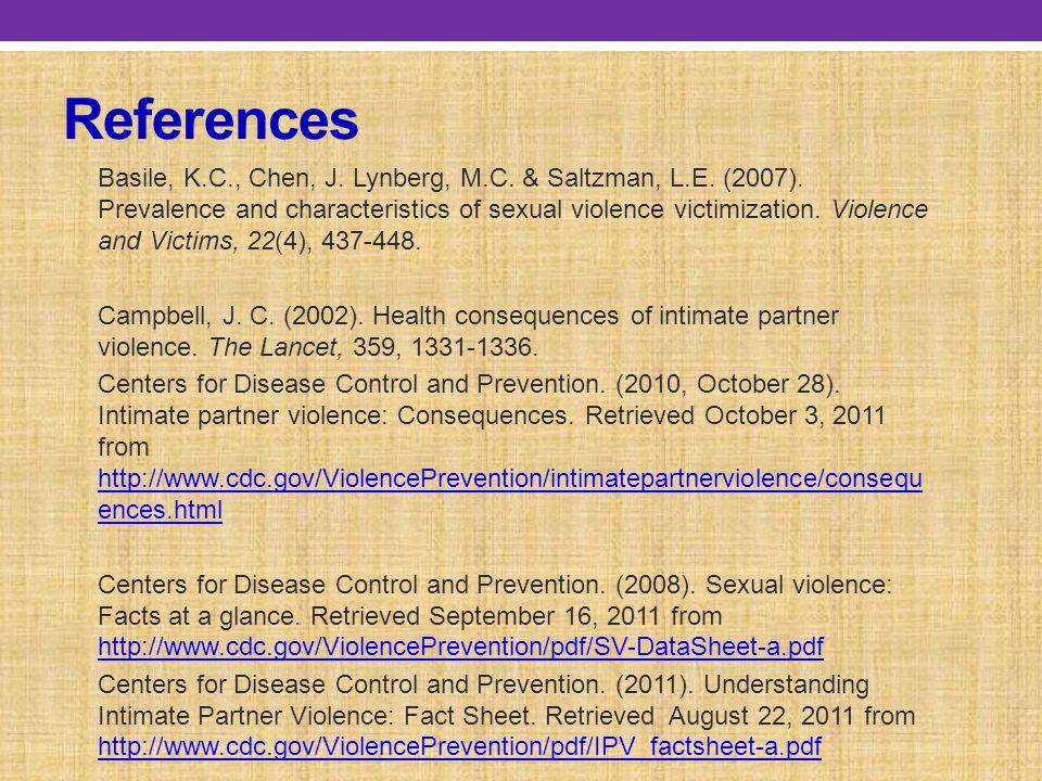 References Basile, K.C., Chen, J. Lynberg, M.C. & Saltzman, L.E.