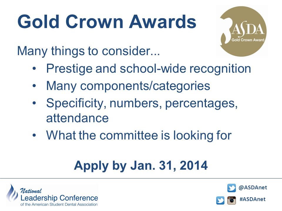 #ASDAnet @ASDAnet Gold Crown Awards Many things to consider...