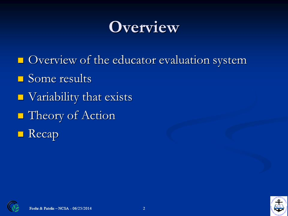 Overview Overview of the educator evaluation system Overview of the educator evaluation system Some results Some results Variability that exists Varia