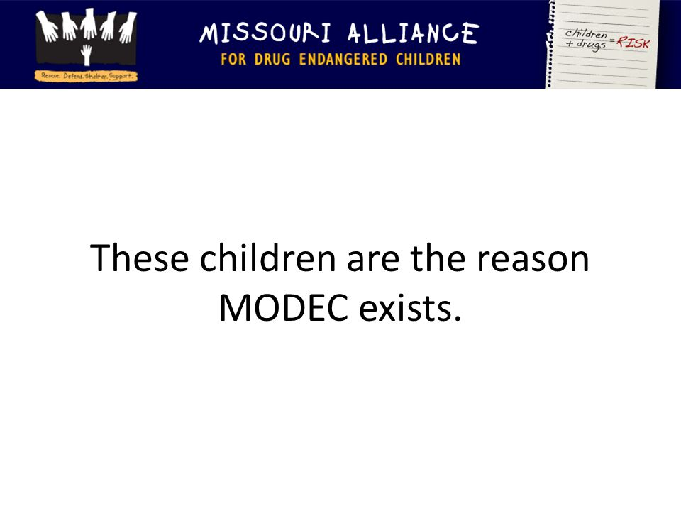 These children are the reason MODEC exists.