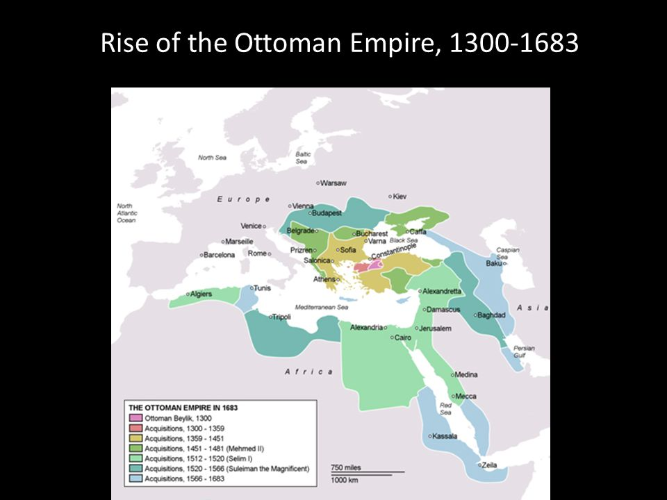 Rise of the Ottoman Empire, 1300-1683