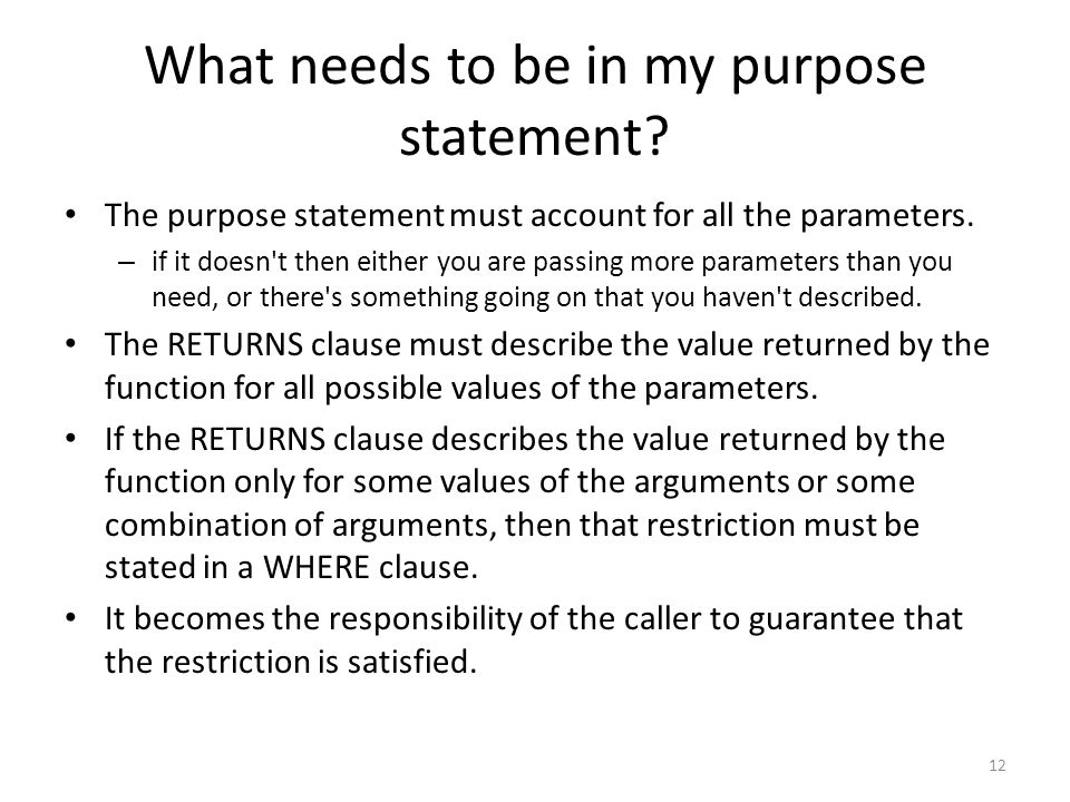 What needs to be in my purpose statement.