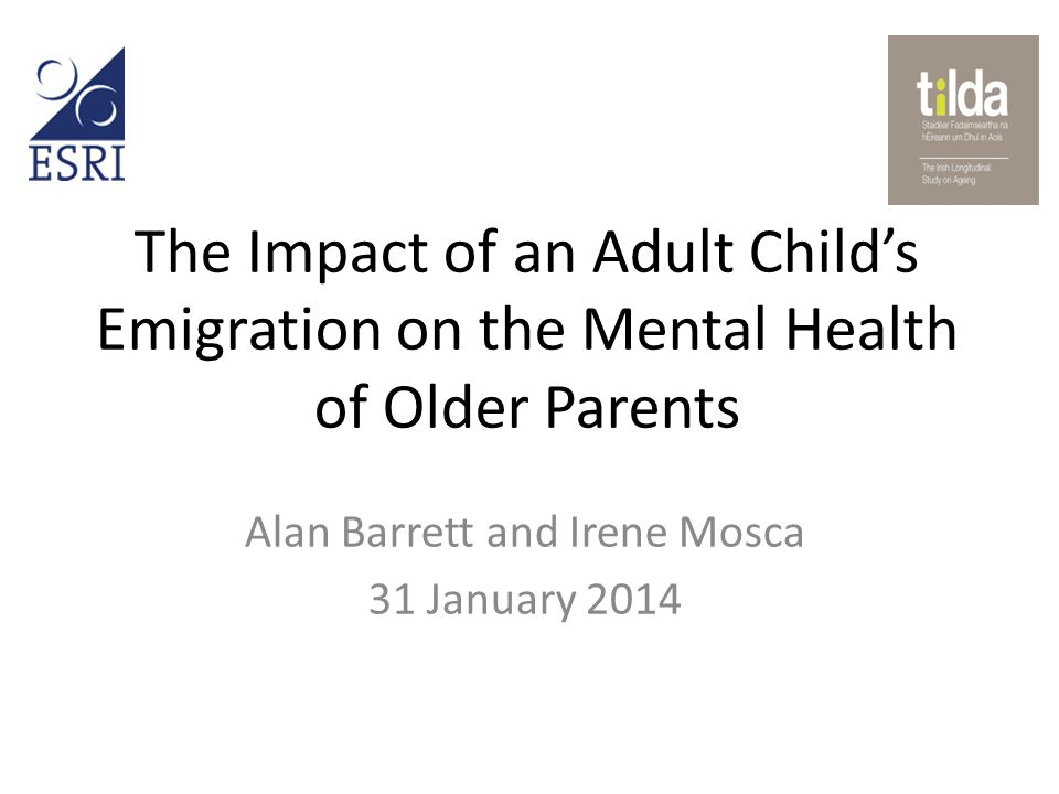 Structure of the talk Motivation – why are we interested in the question of whether a child's emigration might impact upon the mental health of parents.