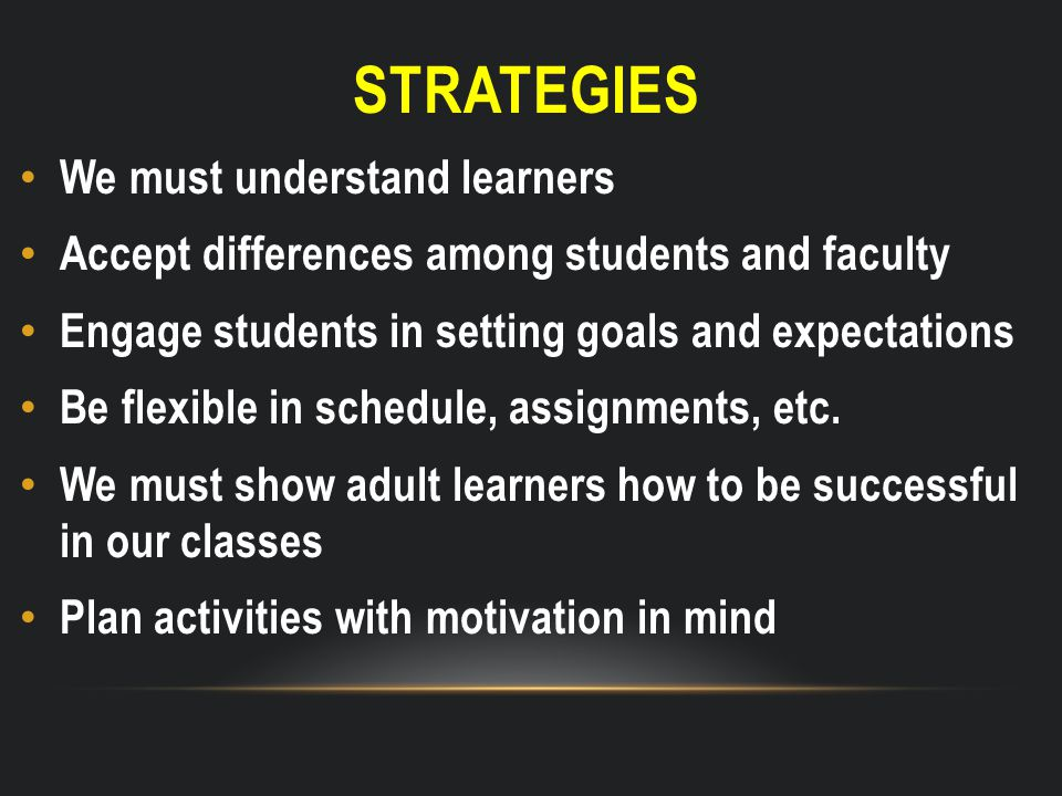 WLODKOWSKI'S 5 PILLARS OF MOTIVATING INSTRUCTION (2008) 1.Expertise 2.Empathy 3.Enthusiasm 4.Clarity 5.Cultural Responsiveness Wlodkowski, R.