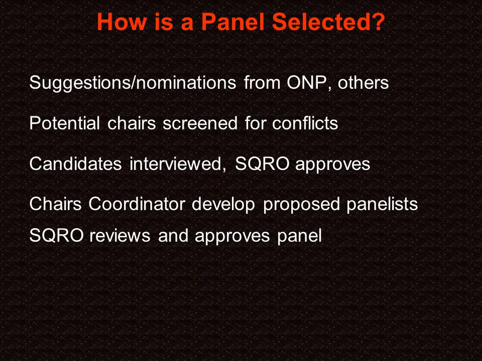 How is a Panel Selected.