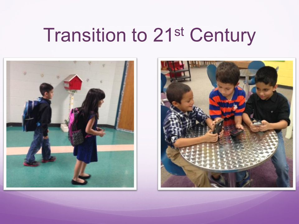 Transition to 21 st Century