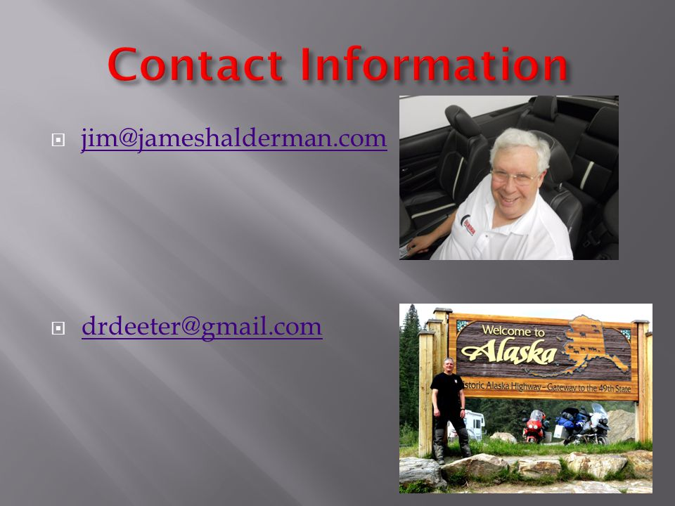  jim@jameshalderman.com jim@jameshalderman.com  drdeeter@gmail.com drdeeter@gmail.com