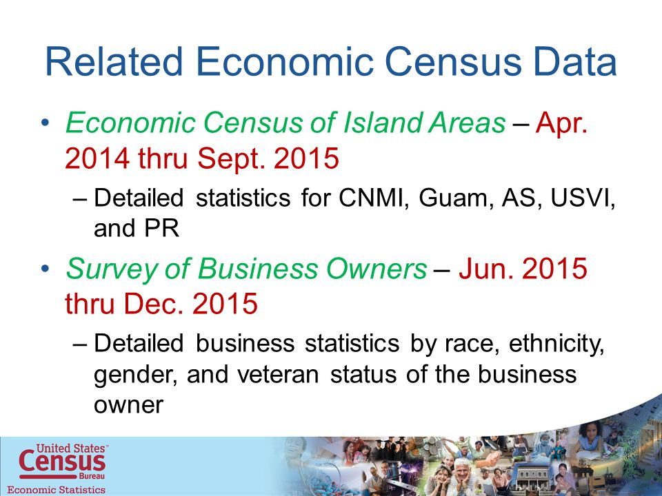 Related Economic Census Data Economic Census of Island Areas – Apr.