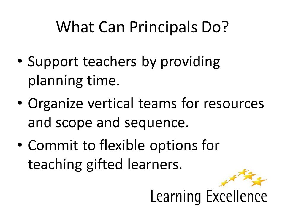 What Can Principals Do. Support teachers by providing planning time.