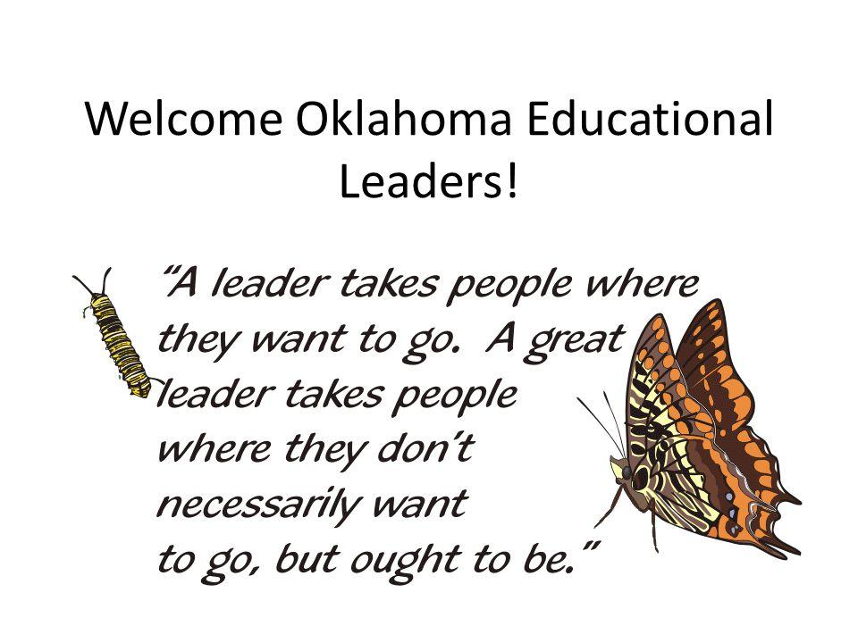 Welcome Oklahoma Educational Leaders!