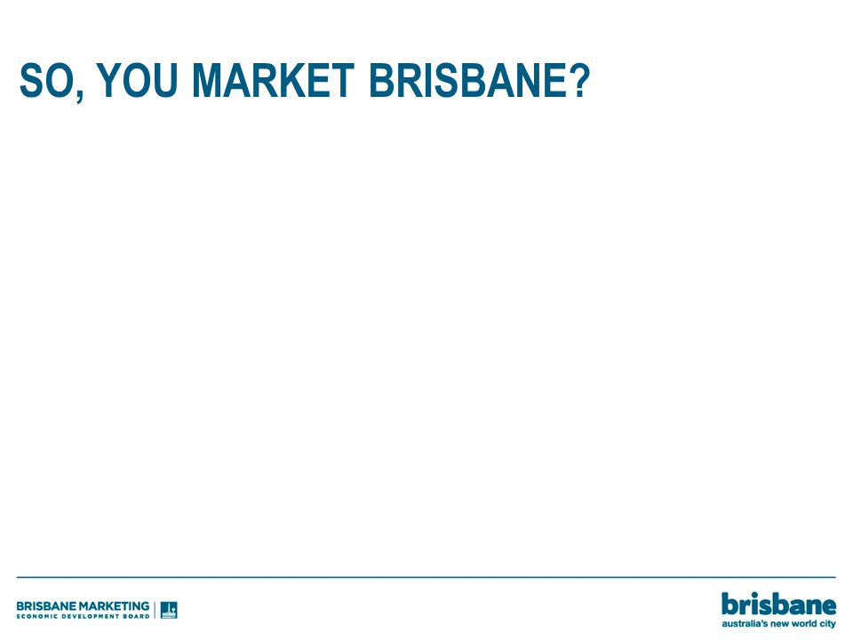 SO, YOU MARKET BRISBANE