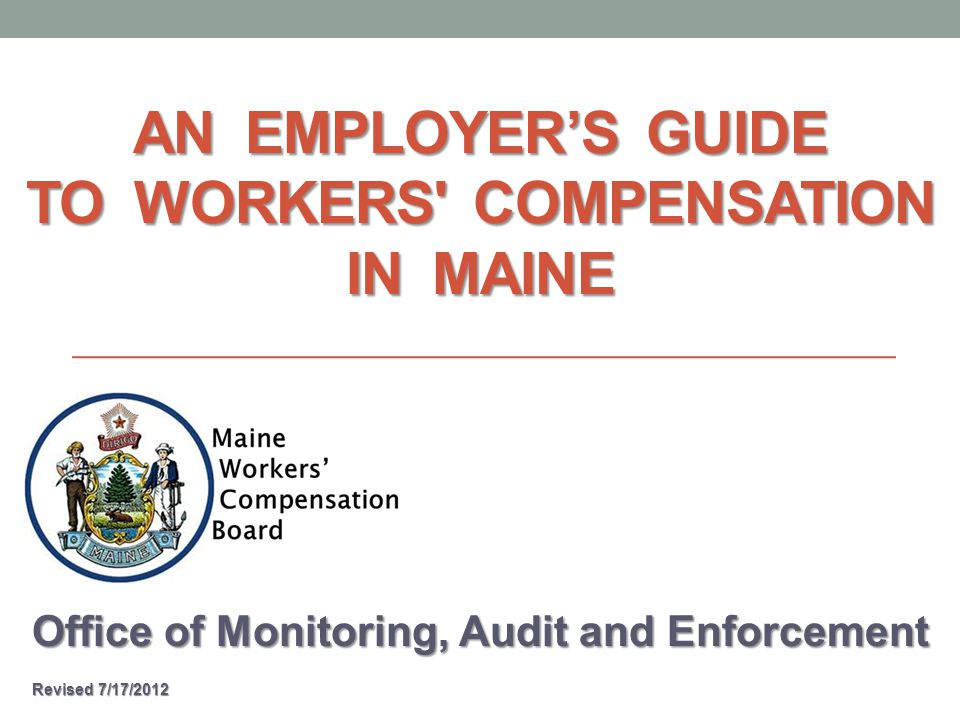 How Does the Workers' Comp System Work in Maine.