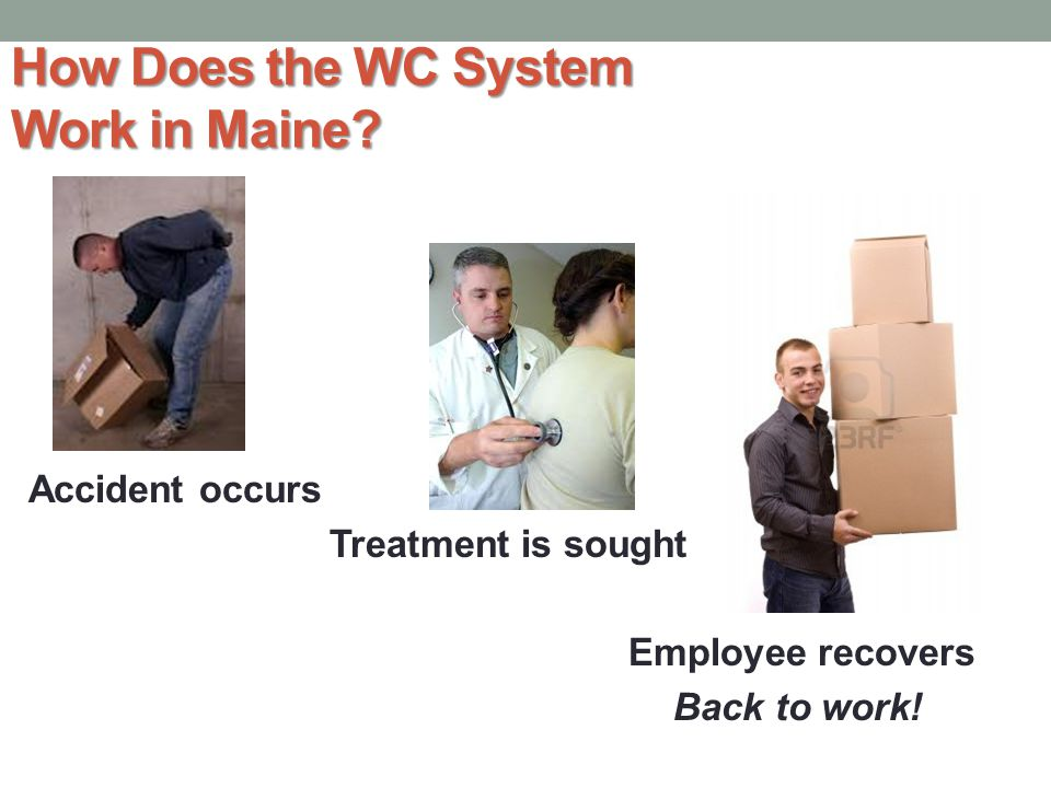 How Does the WC System Work in Maine.