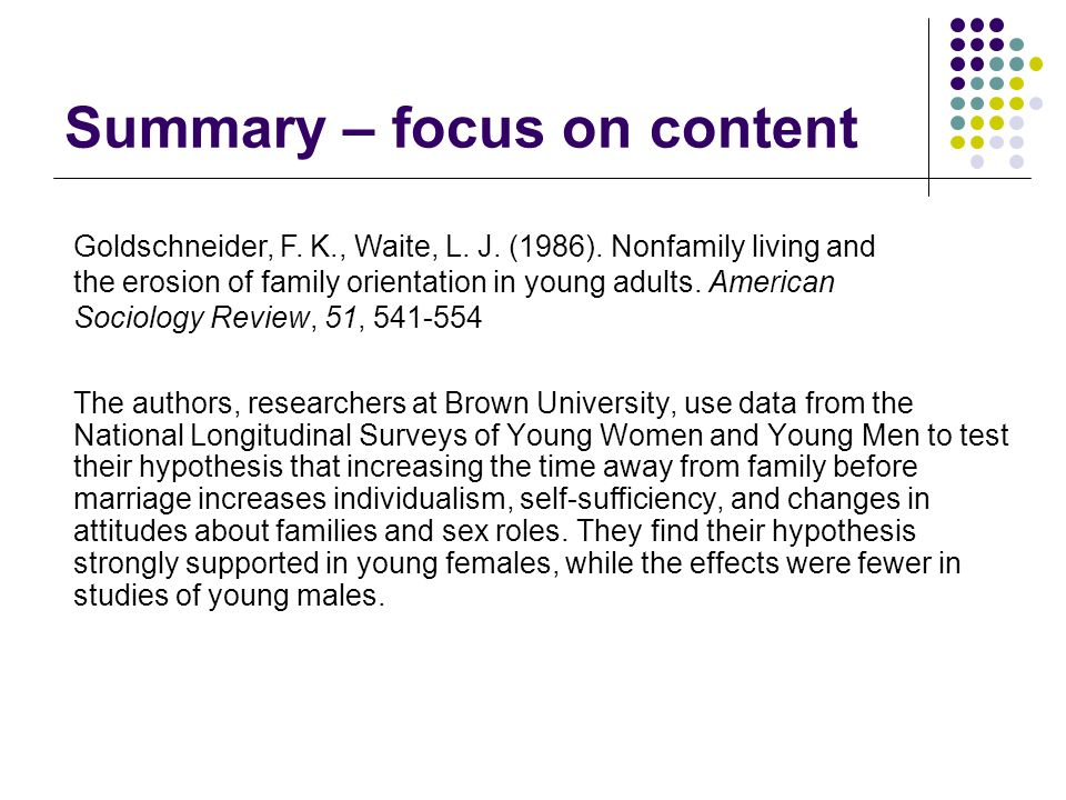 Summary – focus on content The authors, researchers at Brown University, use data from the National Longitudinal Surveys of Young Women and Young Men
