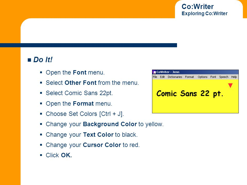 Co:Writer Exploring Co:Writer Do It.  Open the Font menu.