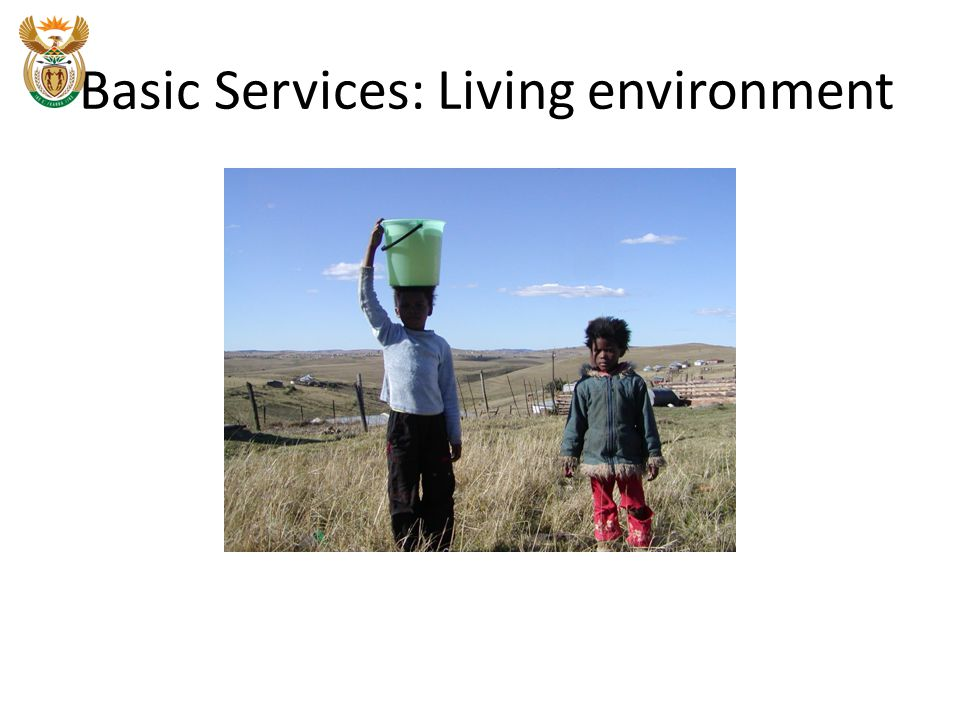 Basic Services: Living environment