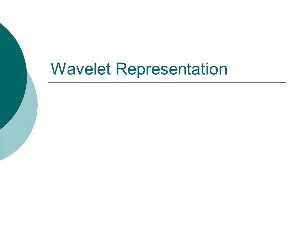 Wavelet Representation