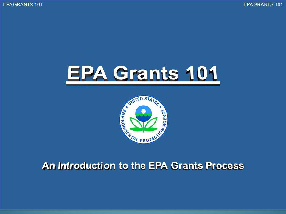 EPA GRANTS 101