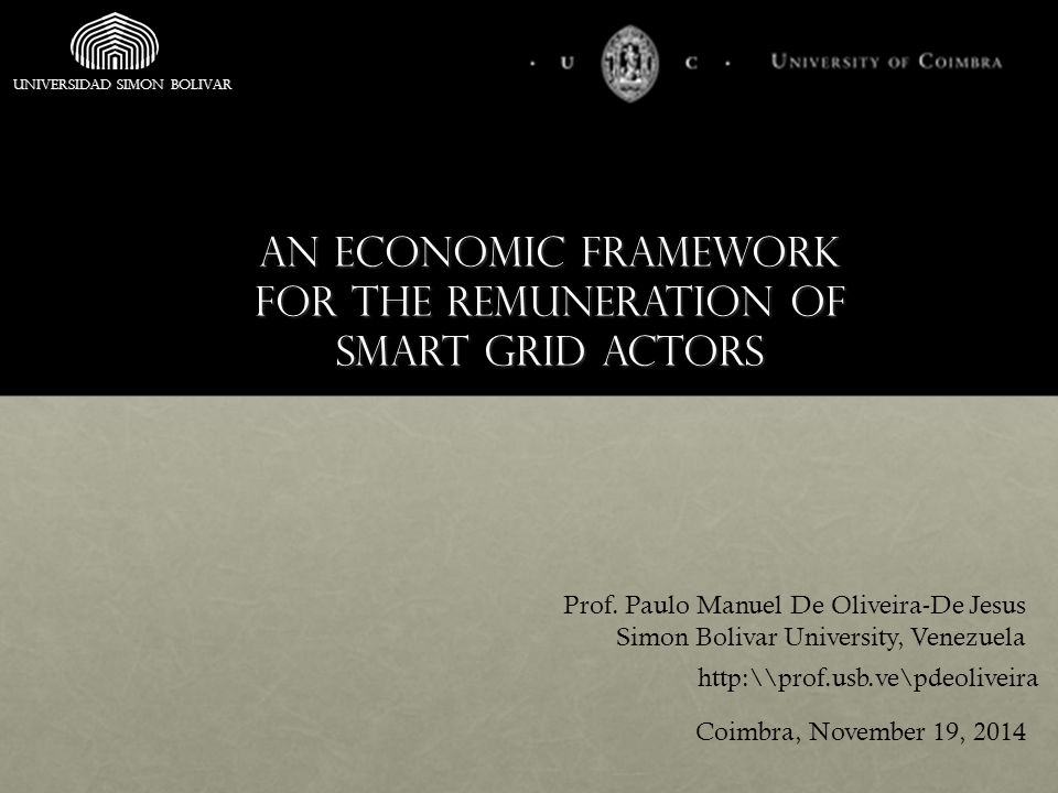 An economic framework for the remuneration of smart grid actors Prof.