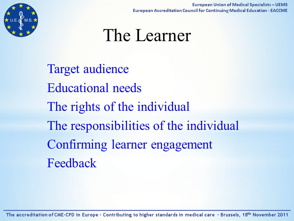 The Learner Target audience Educational needs The rights of the individual The responsibilities of the individual Confirming learner engagement Feedback
