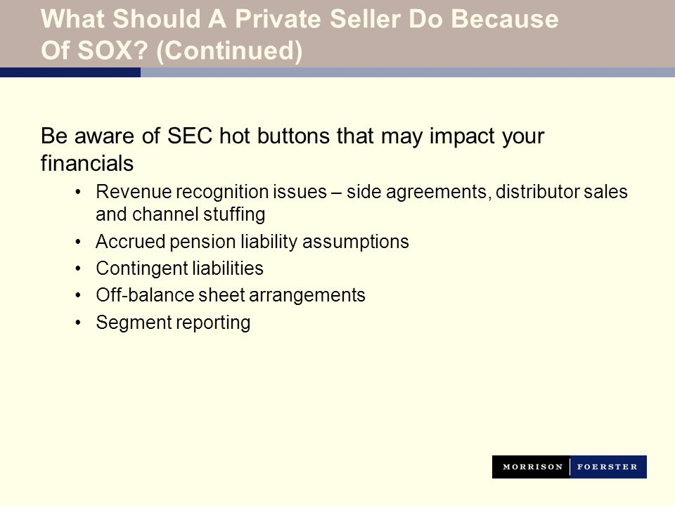 What Should A Private Seller Do Because Of SOX.