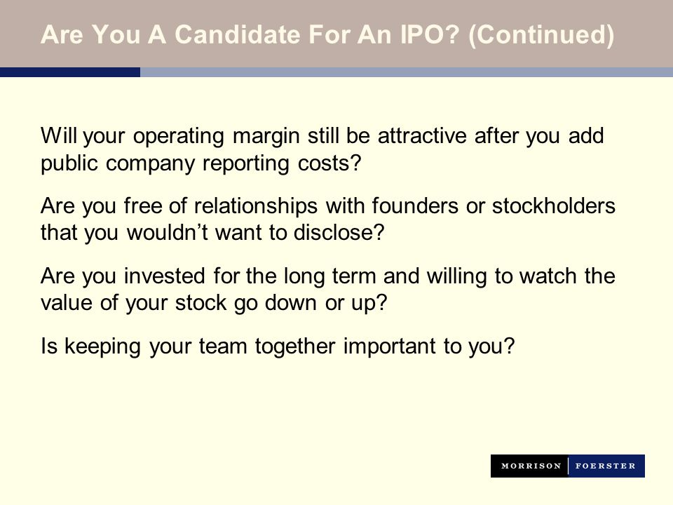 Are You A Candidate For An IPO.
