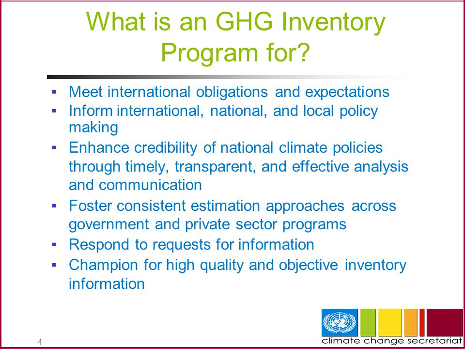 4 What is an GHG Inventory Program for.