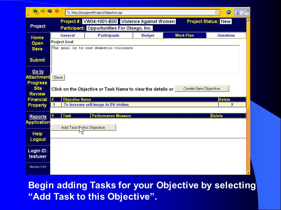 Begin adding Tasks for your Objective by selecting Add Task to this Objective .