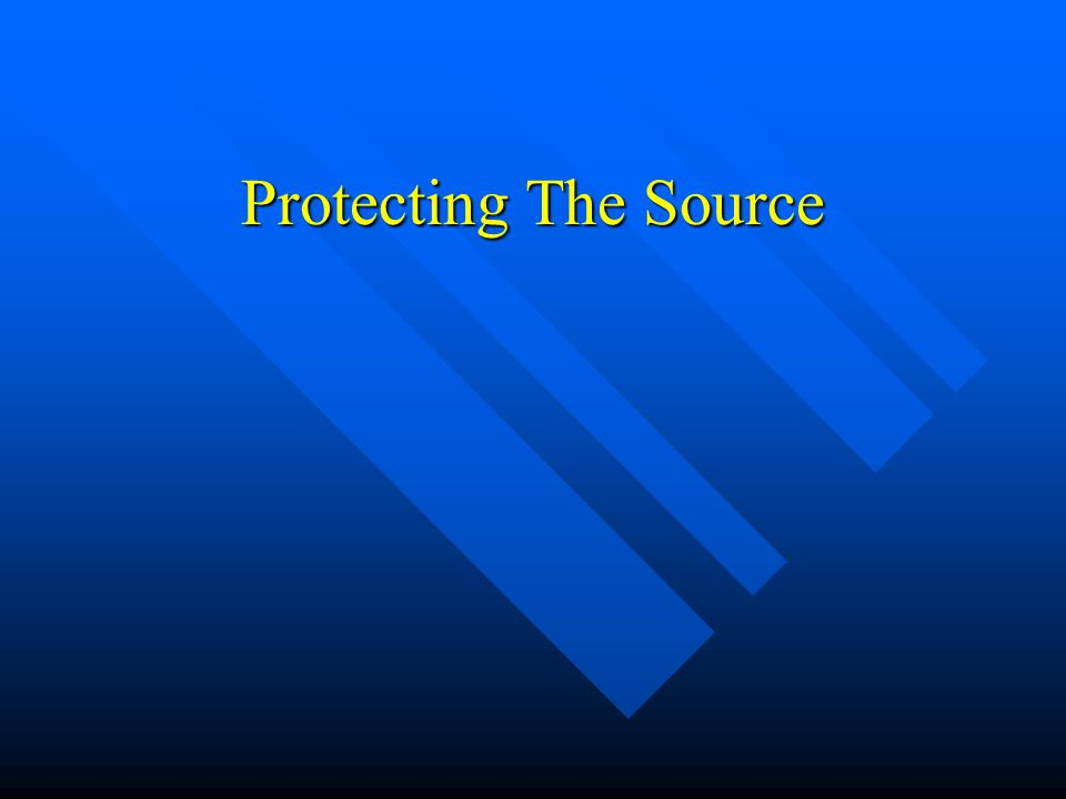 Protecting The Source