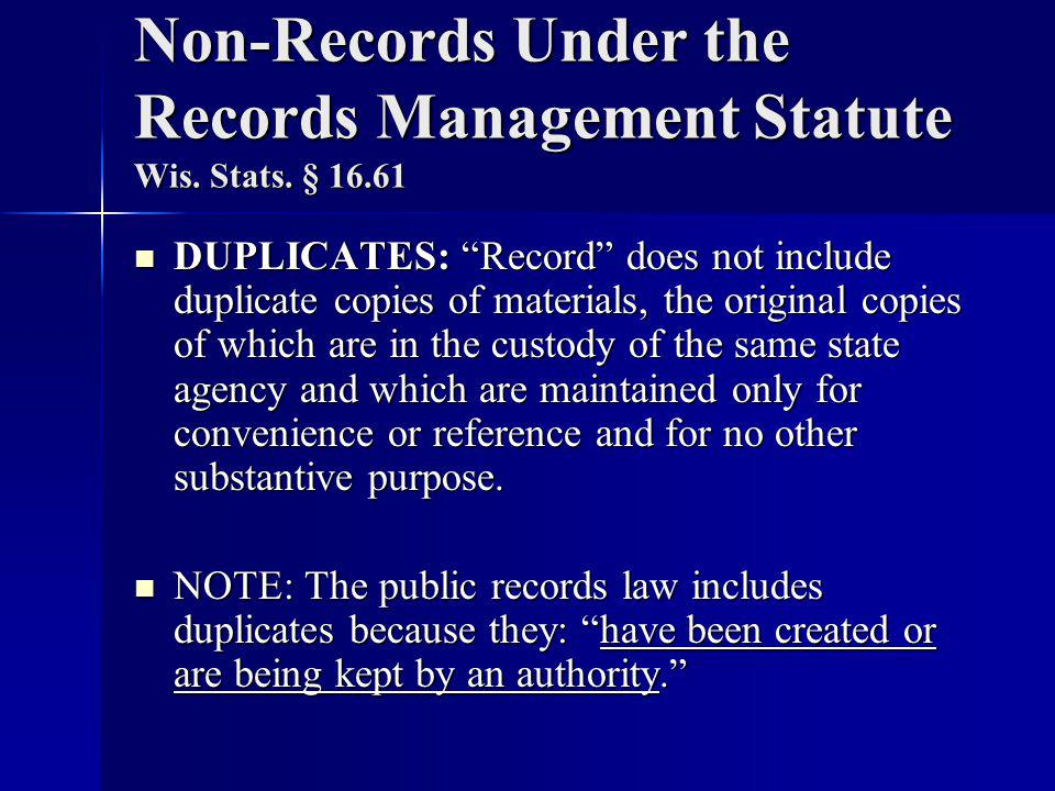 Non-Records Under the Records Management Statute Wis.