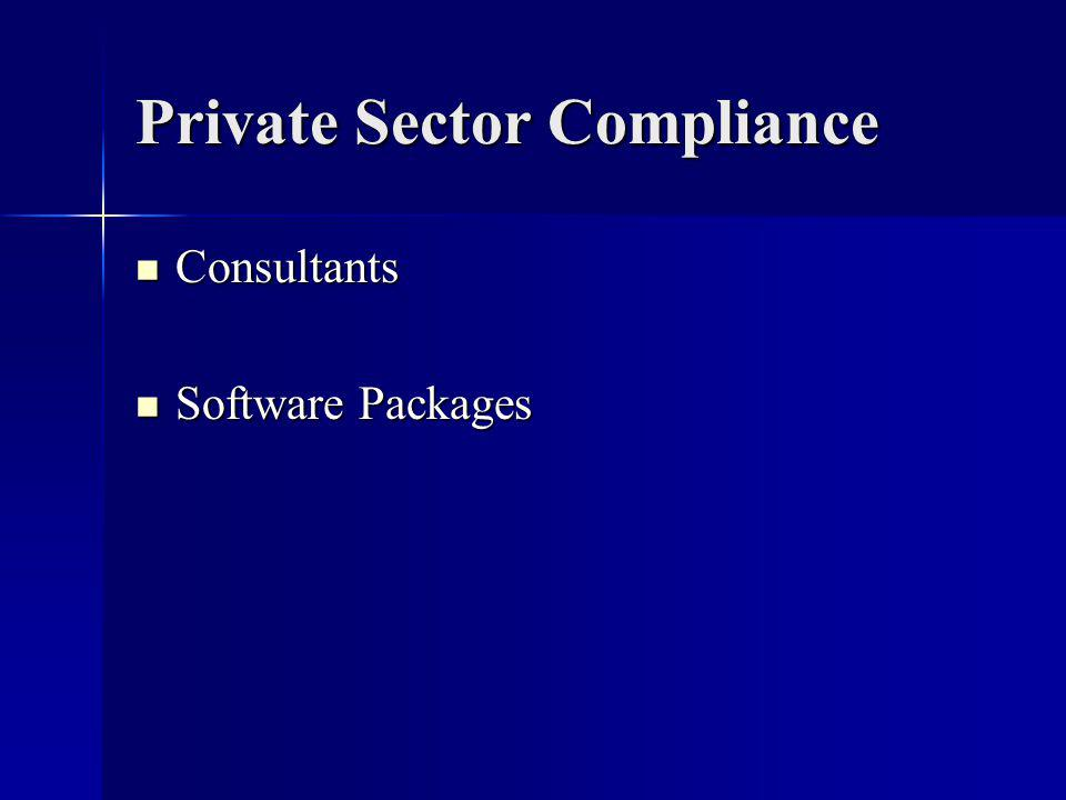 Private Sector Compliance Consultants Consultants Software Packages Software Packages