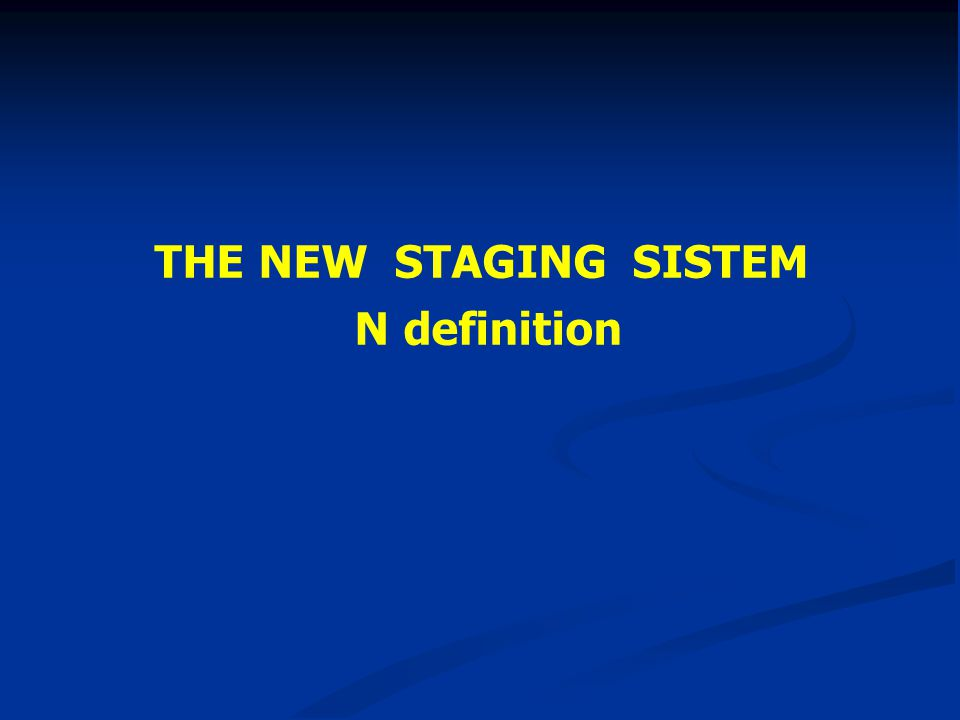 THE NEW STAGING SISTEM N definition