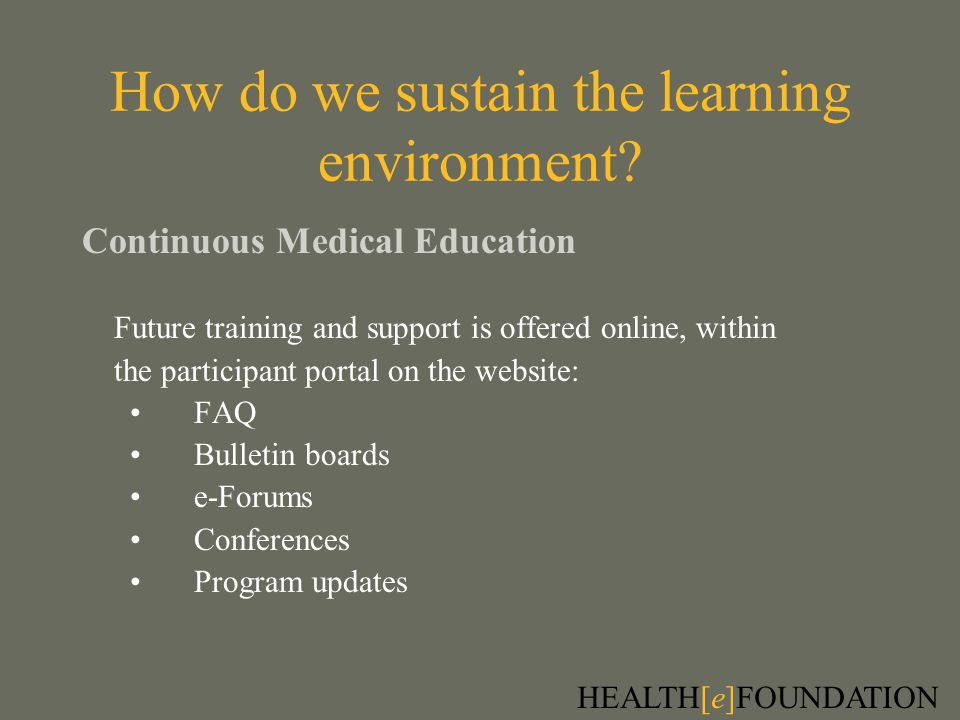 How do we sustain the learning environment.