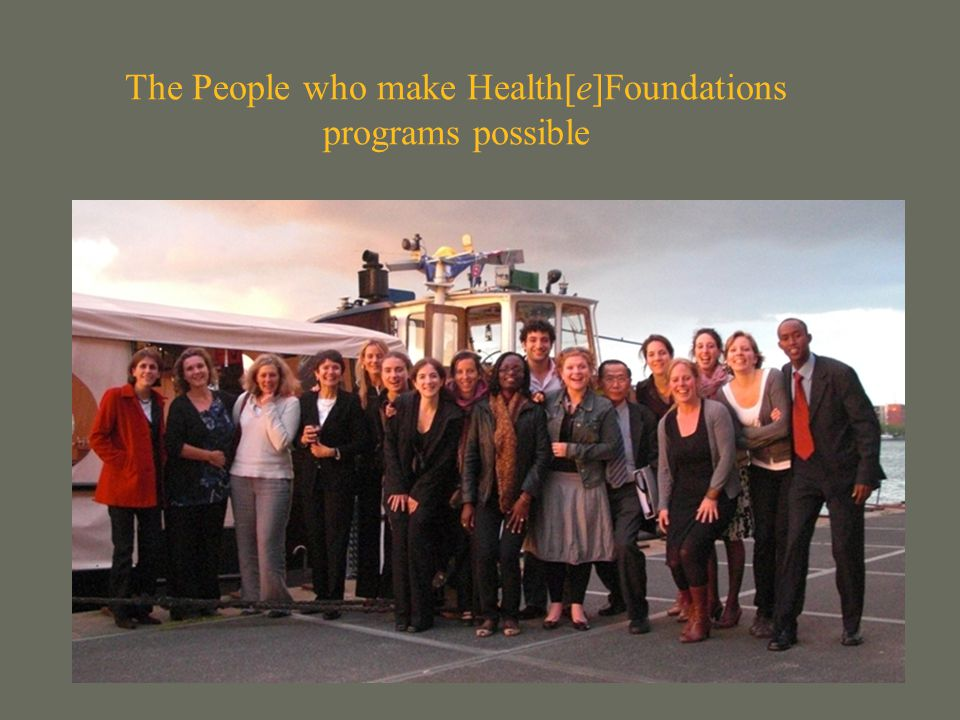 The People who make Health[e]Foundations programs possible