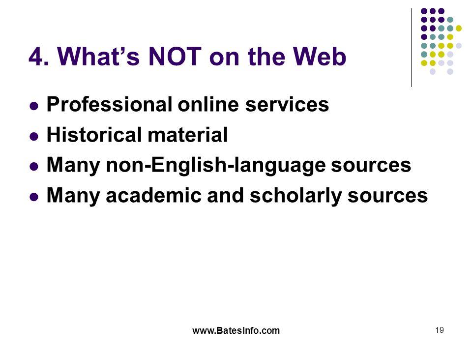 www.BatesInfo.com 19 4.