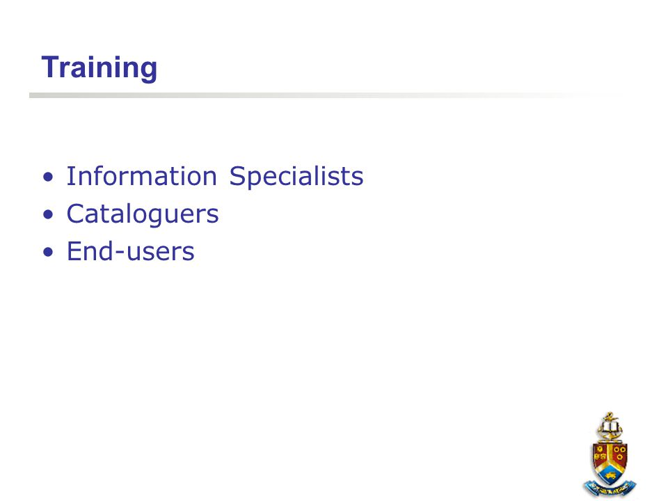 Training Information Specialists Cataloguers End-users