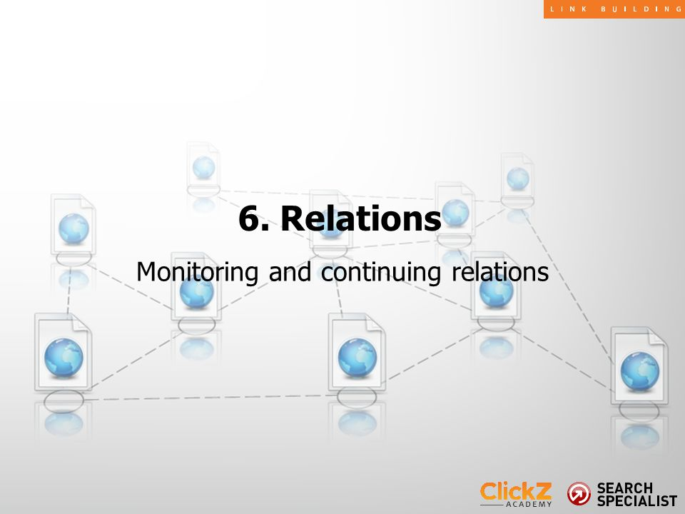 Monitoring and continuing relations 6. Relations