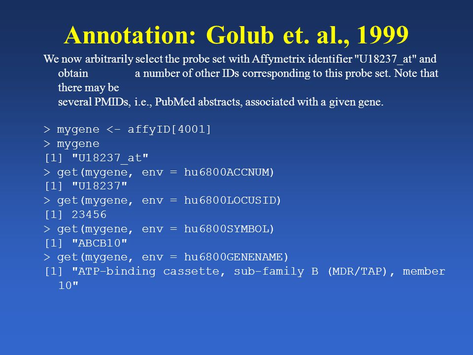 Annotation: Golub et. al., 1999 We now arbitrarily select the probe set with Affymetrix identifier