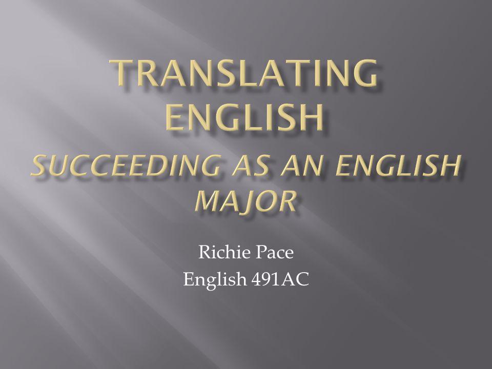 Richie Pace English 491AC