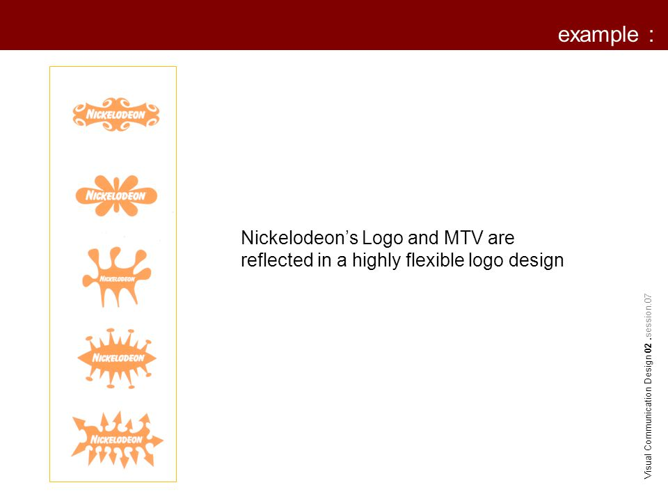 example : Nick Junior's Logo is a changeable set of icon.