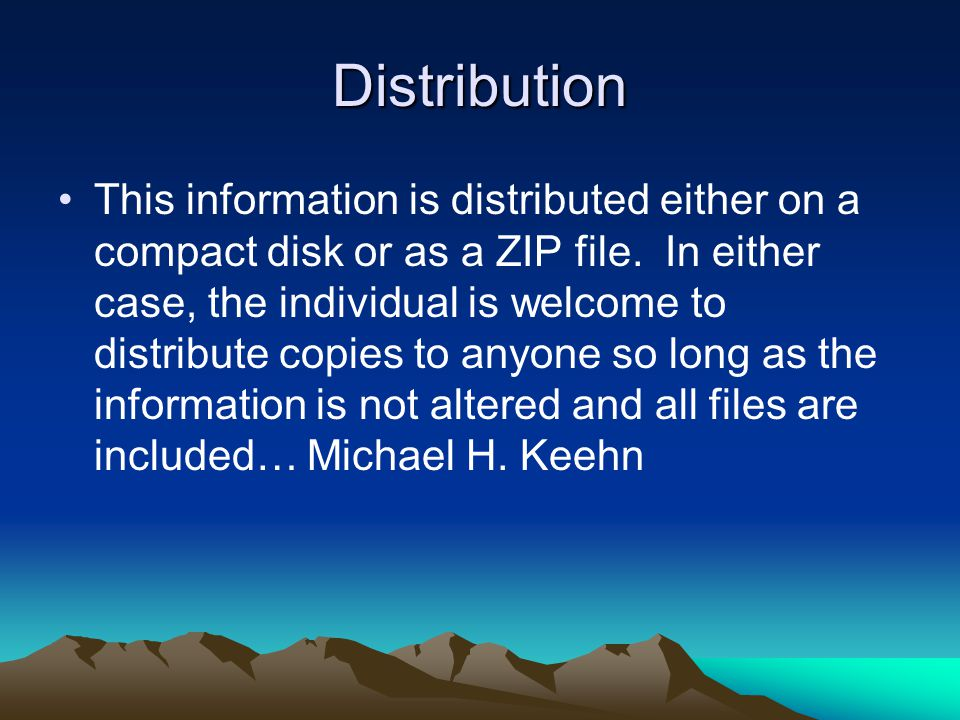Distribution This information is distributed either on a compact disk or as a ZIP file.