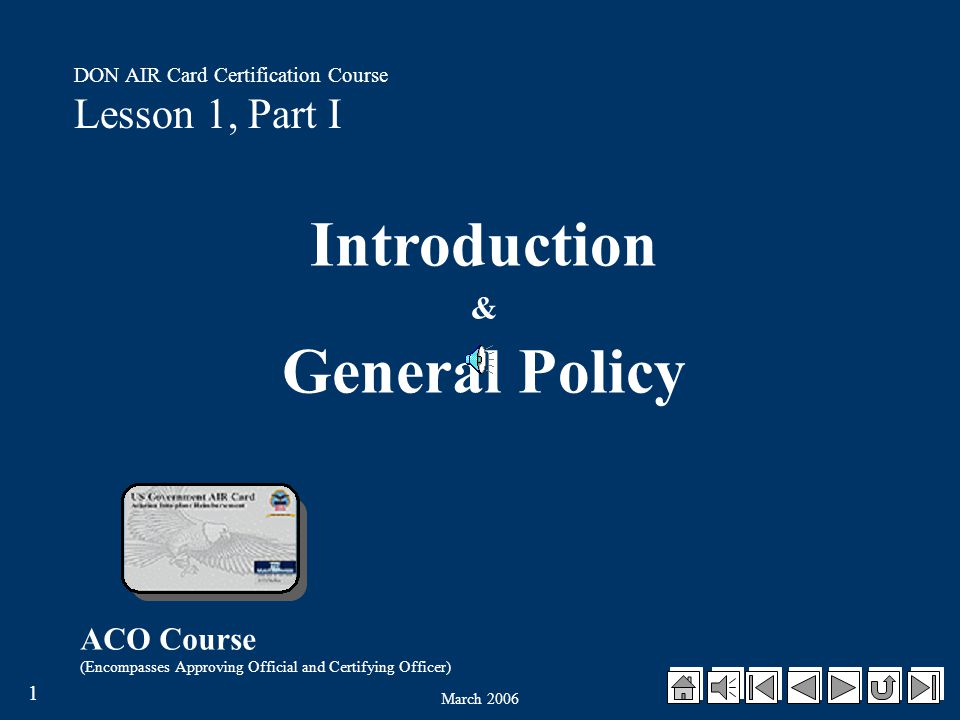 March 2006 11 DON AIR Card Certification Course Review of Objectives You should now be able to: Explain how to establish an AIR Card account.