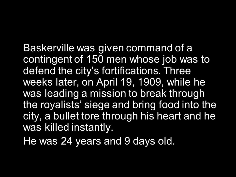 Surrounded by royalist troops, the people of Tabriz fought back. And instead of choosing the safety of the American consulate, Baskerville joined the