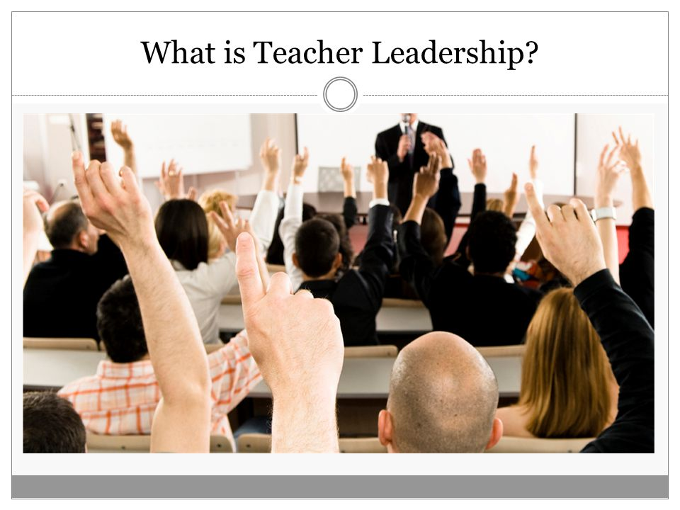 Whole School Teacher Leadership These teachers tended to have a broad perspective and to be advocates for their units Tremendous influence of informal leaders at this level Often whole school decisions were made by too few teachers