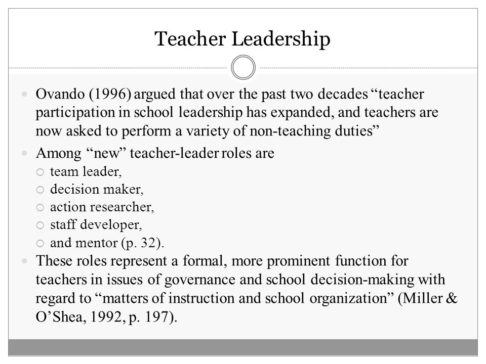 What is a teacher leader.It is hard to strictly define what makes a teacher a teacher leader.