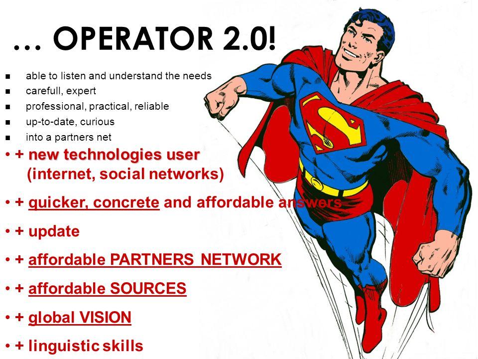 … OPERATOR 2.0.