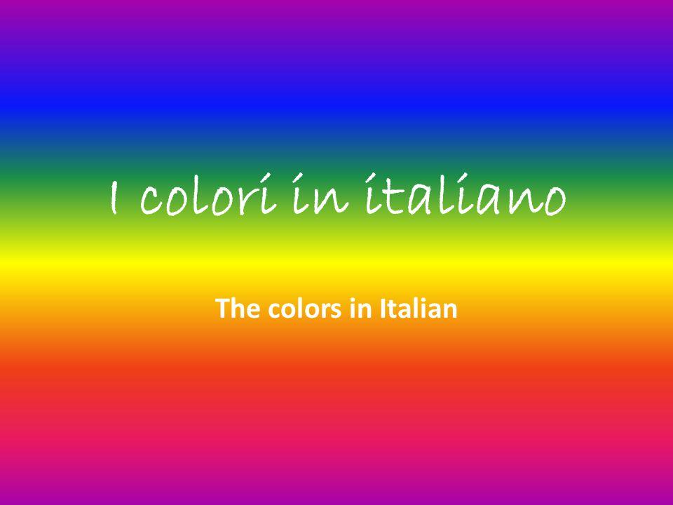 I colori in italiano The colors in Italian