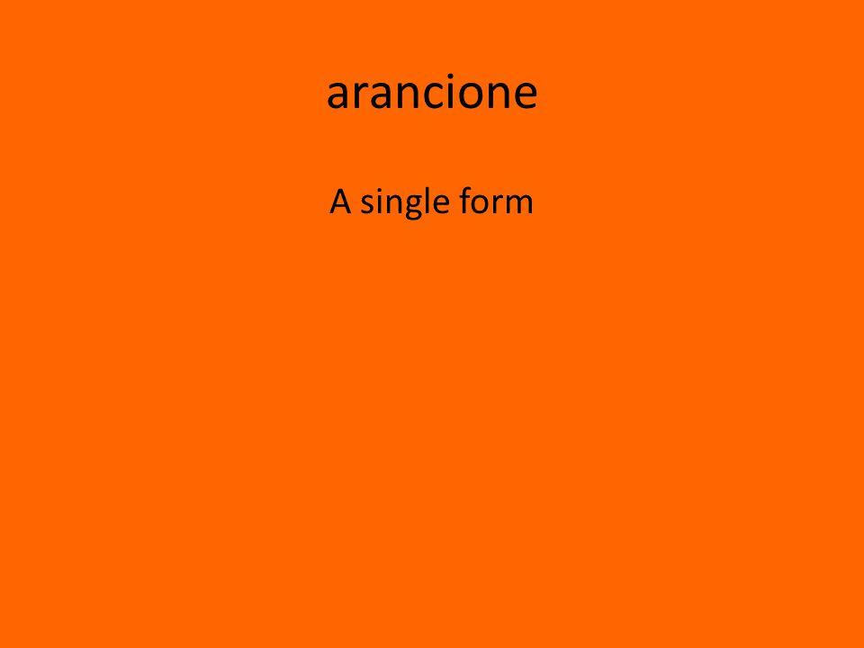 arancione A single form