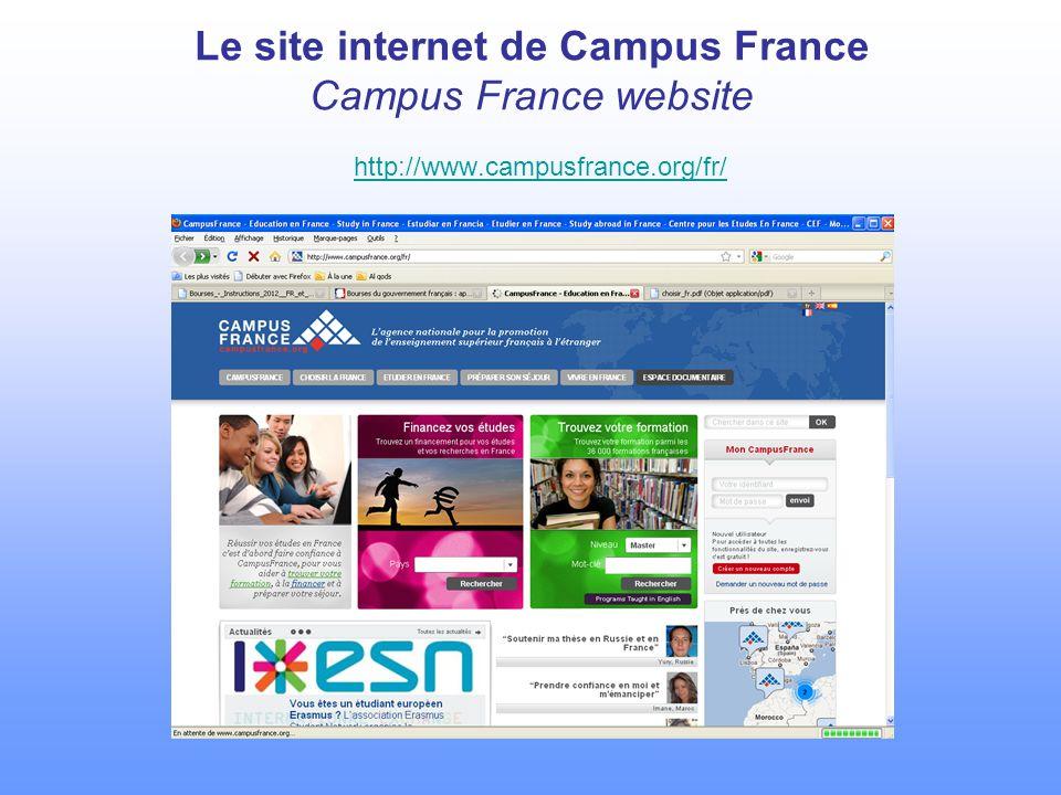 Le site internet de Campus France Campus France website http://www.campusfrance.org/fr/ http://www.campusfrance.org/fr/