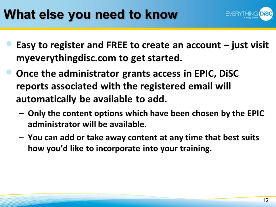 What else you need to know Easy to register and FREE to create an account – just visit myeverythingdisc.com to get started. Once the administrator gra